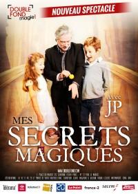Mes secrets magiques avec JP - Affiche au Double Fond
