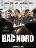 Bac Nord, affiche