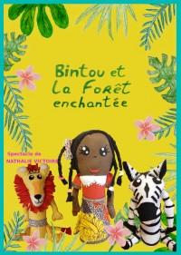 Bintou et la forêt enchantée au Théâtre Pixel