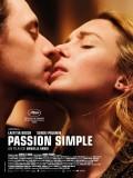 Passion simple, affiche