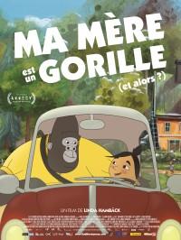 Ma mère est un gorille (et alors?) - Affiche