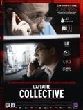L'affaire Collective, affiche