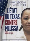 L'état du Texas contre Melissa, affiche