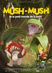 Mush-Mush et le petit monde de la forêt - affiche