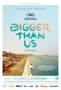 Bigger than us - affiche