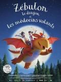 Zébulonle dragon et lesmédecinsvolants, affiche