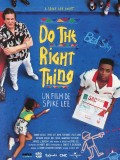 Do the Right Thing, Affiche version restaurée