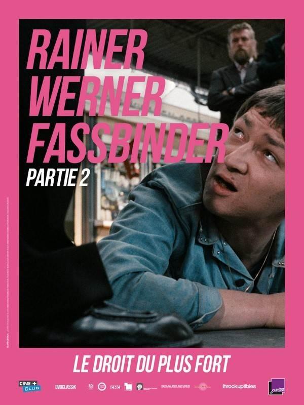 Le droit du plus fort, affiche Rétrospective Rainer Werner Fassbinder, partie 2