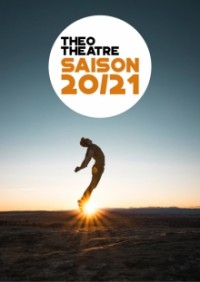Théo Théâtre - Saison 2020-2021