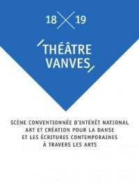 Théâtre de Vanves - Saison 2018-2019