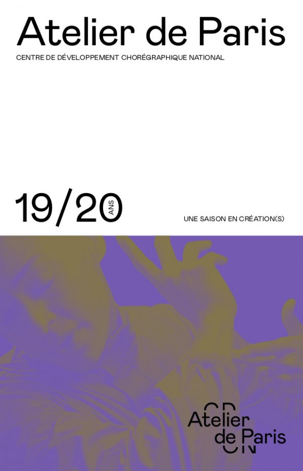 Atelier de Paris - Carolyn Carlson - Saison 2019-2020