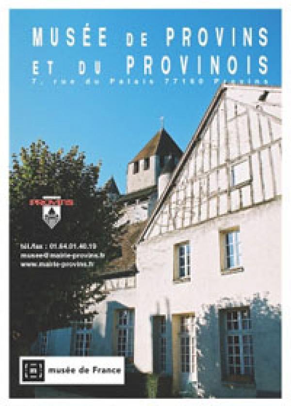Musée de Provins et du Provinois : Affiche