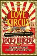 Love Circus, la comédie musicale aux Folies Bergère