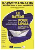 Le Bateau pour Lipaïa au Vingtième Théâtre
