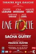 Une folie au Théâtre Rive Gauche