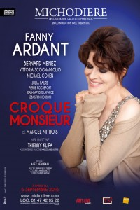 Croque-monsieur au Théâtre de la Michodière, avec Fanny Ardant