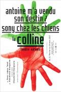 Antoine m'a vendu son destin au Théâtre de la Colline