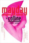 MayDay au Théâtre de la Colline