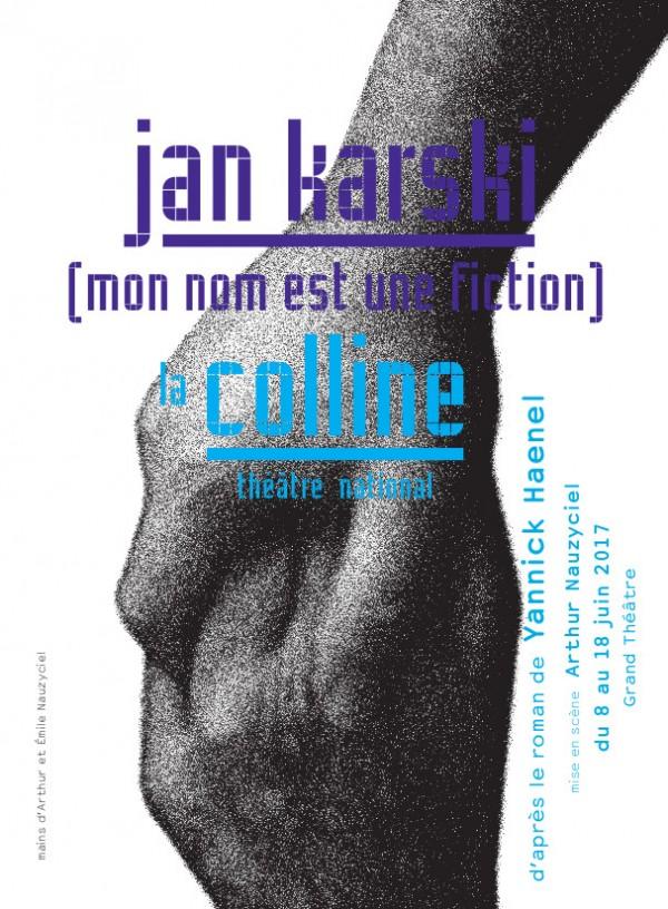 Jan Karski (Mon nom est une fiction) au Théâtre de la Colline