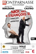 Moi, moi & François B. au Théâtre Montparnasse