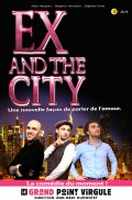 Ex and the city au Grand Point Virgule
