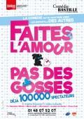 Faites l'amour… pas des gosses ! à la Comédie Bastille