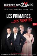 Les primaires… des primates au Théâtre des Deux Ânes