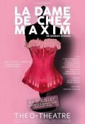 La Dame de chez Maxim au Théo Théâtre