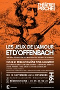 Les Jeux de l'amour et d'Offenbach au Théâtre de Poche