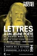 Lettres à un jeune poète au Théâtre de Poche