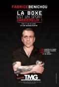 Fabrice Bénichou : La boxe est un sport dangereux au Théâtre Montmartre Galabru