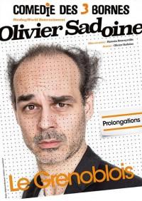 Olivier Sadoine : Le Grenoblois à la Comédie des Trois Bornes