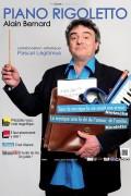 Piano Rigoletto : Alain Bernard à l'Alhambra