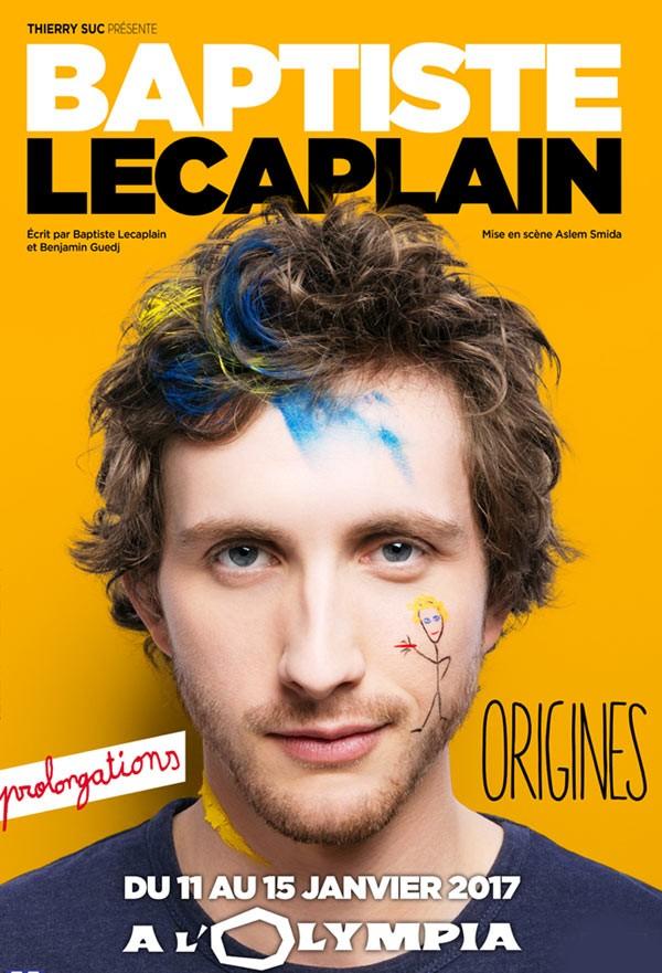 Baptiste Lecaplain : Origines à L'Olympia