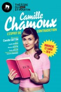 Camille Chamoux : L'Esprit de contradiction au Théâtre du Petit Saint-Martin : Affiche