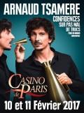 Arnaud Tsamère : Confidences sur pas mal de trucs plus ou moins confidentiels au Casino de Paris