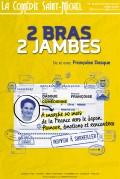 2 Bras, 2 Jambes à la Comédie Saint Michel