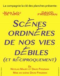 Scènes ordinaires de nos vies débiles (et réciproquement) au Théâtre l'Essaïon
