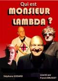 Qui est monsieur Lambda ? au Théâtre La Cible