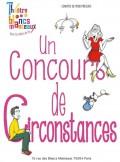 Un concours de circonstances au Théâtre des Blancs-Manteaux