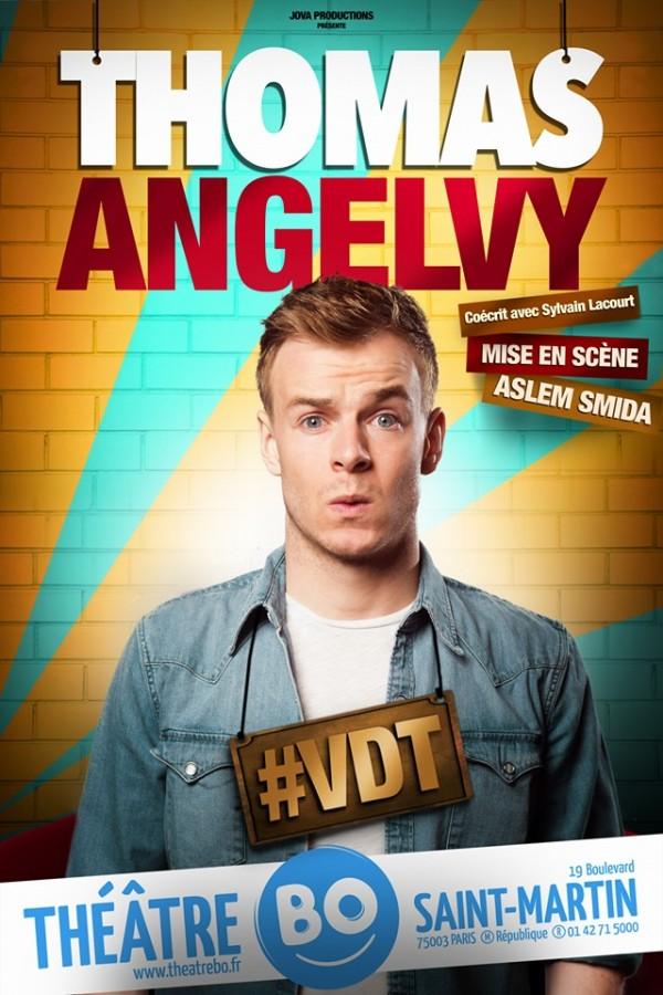 Thomas Angelvy : #VDT au Théâtre BO Saint-Martin