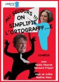 Au secours !!! On simplifie l'ortografff…e au Laurette Théâtre