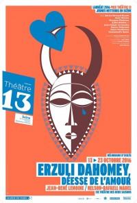 Erzuli Dahomey, déesse de l'amour au Théâtre 13