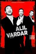 Alil Vardar : Comment garder son mec à La Grande Comédie
