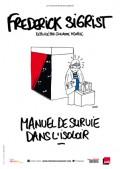 Frédérick Sigrist : Manuel de survie dans l'isoloir au Funambule