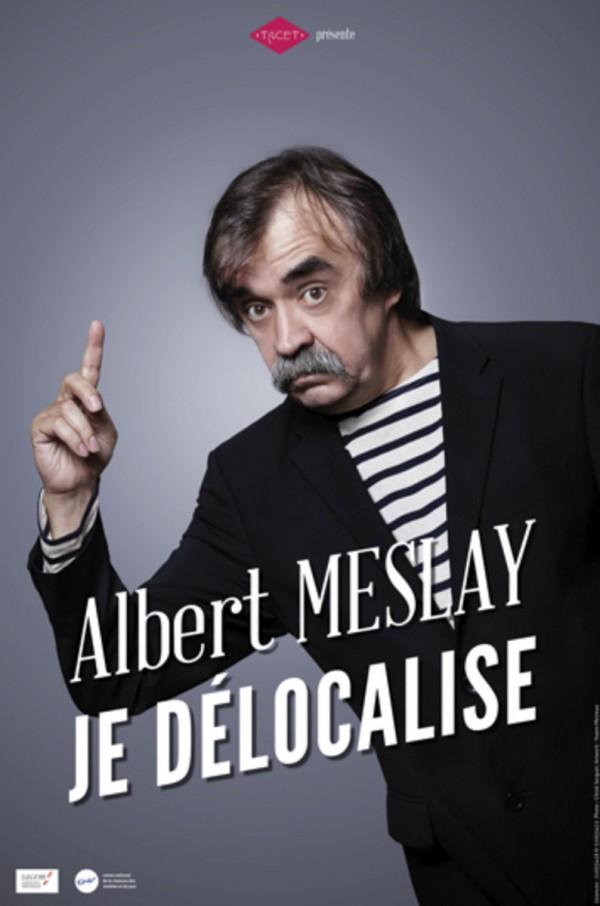 Albert Meslay : Je délocalise au Café de la Gare