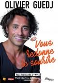 Olivier Guedj vous redonne le sourire au Théâtre Les Feux de la Rampe