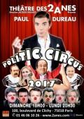 Paul Dureau : Politic Circus au Théâtre des Deux Ânes