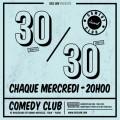 Le 30-30 au Comedy Club