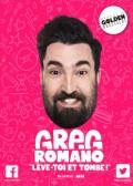Greg Romano : Lève toi et tombe au Théâtre du Marais